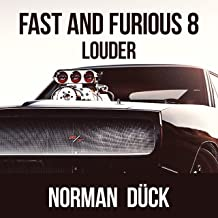 Fast and Furious 8 Louder