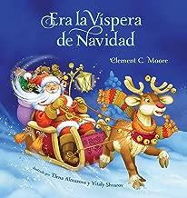 Era La Vispera de Navidad (Twas The Night Before Christmas, Spanish Edition)