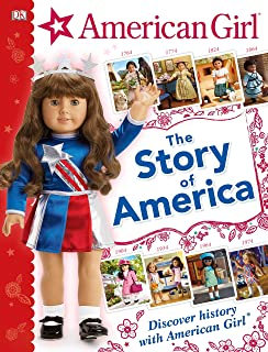 American Girl: The Story of America: Discover History with American Girl(r)