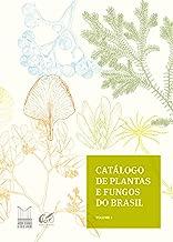 Catálogo de plantas e fungos do Brasil - Vol. 2 (Portuguese Edition)