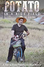 A Potato in a Rice Field: A Year in Rural Thailand