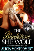 The Blackstone She-Wolf: Blackstone Mountain 6