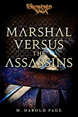 Marshal versus the Assassins: A Foreworld SideQuest (The Foreworld Saga) Kindle Edition