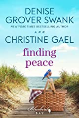 Finding Peace: A Bluebird Bay Novel Kindle Edition