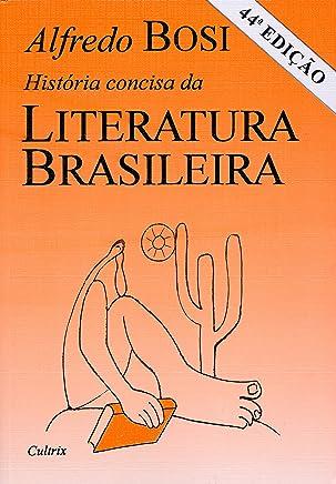 História Concisa da Literatura Brasileira