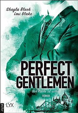 Perfect Gentlemen - Nur Rache ist süßer (Gentlemen-Reihe 3) (German Edition)
