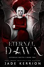 Eternal Dawn (Aeternae Noctis Book 2)