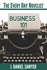 Business 101 (The Every Day Novelist Book 1) Kindle Edition