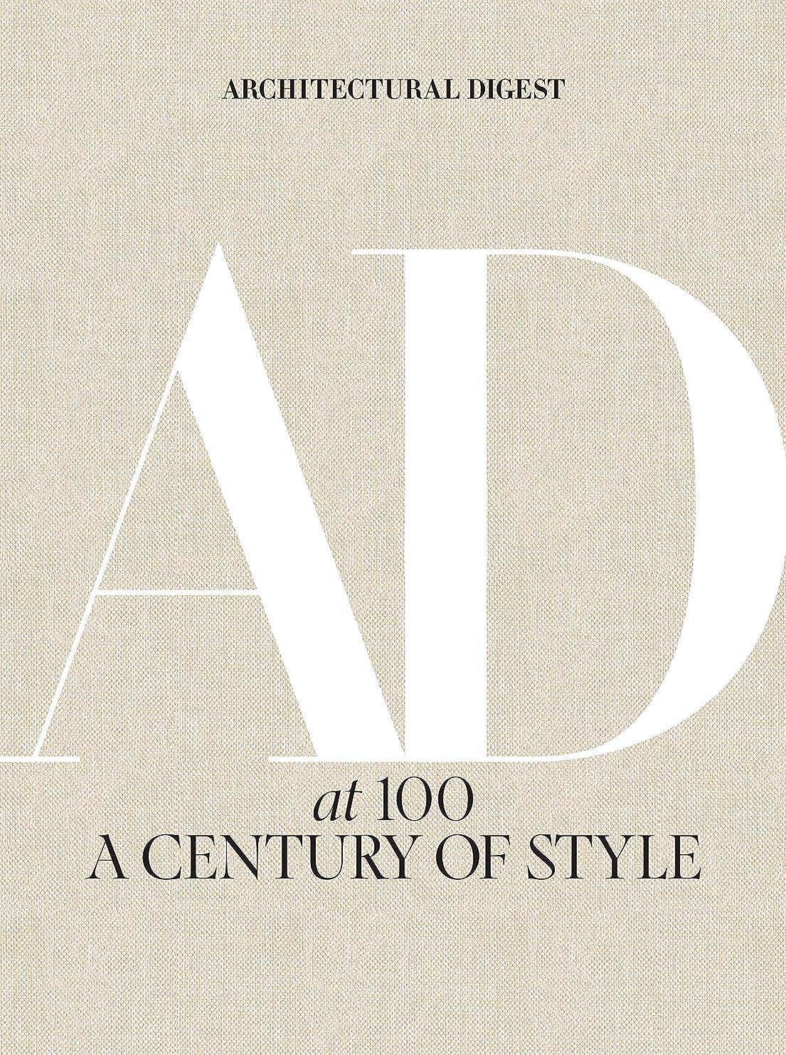 建設ミトン適合するArchitectural Digest at 100: A Century of Style (English Edition)