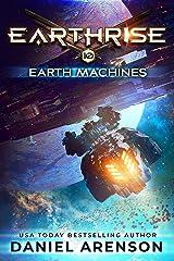 Earth Machines (Earthrise Book 10) Kindle Edition