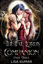 The Fae Lord's Companion: Part Three (The New Earth Chronicles Book 3)