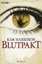 Blutpakt: Die Rachel-Morgan-Serie 4 - Roman (Rachel Morgan Serie) (German Edition)