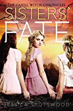 Sisters' Fate (The Cahill Witch Chronicles Book 3)