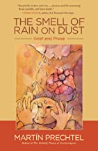 The Smell of Rain on Dust: Grief and Praise (English Edition)