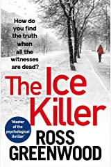 The Ice Killer: A gripping, chilling crime thriller that you won't be able to put down (The DI Barton Series Book 3) Kindle Edition