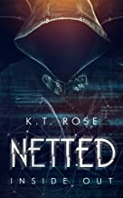 Netted: Inside Out (A Dark Web Horror Trilogy Book 2)