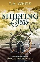 Shifting Seas: A Novella Set in the Dragon-Ridden World (Dragon Ridden Chronicles)