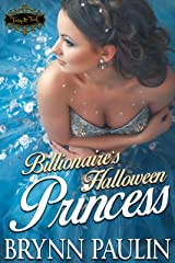 Billionaire's Halloween Princess (Tiaras & Treats Book 12) Kindle Edition