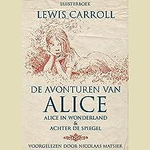 De avonturen van Alice: Alice in Wonderland & Achter de Spiegel
