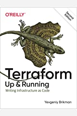 Terraform: Up & Running: Writing Infrastructure as Code Kindle Edition