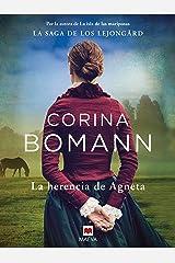 La herencia de Agneta: Por la autora de La isla de las mariposas (La Saga de los Lejongard nº 1) Versión Kindle