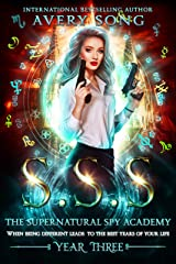 SSS: Year Three (The Supernatural Spy Academy Book 3) (English Edition) Format Kindle