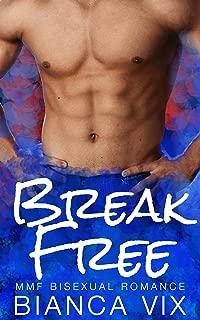 Break Free: MMF Bisexual Romance