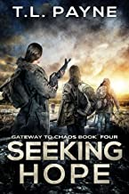 Seeking Hope (Gateway to Chaos Book 4)