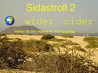 Sidastroll 2 - 🌍 wider cider ft. Ellie Goulding: Written by Ben Hattrell (English Edition)