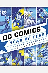 DC Comics Year By Year New Edition: A Visual Chronicle Kindle Edition