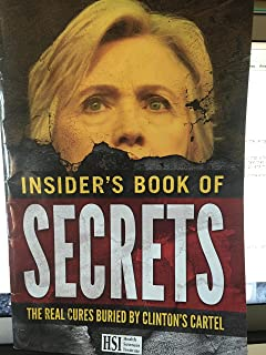 insiders book of secrets the real cures buried by clinton's cartel
