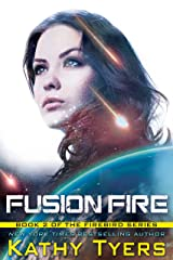 Fusion Fire (Firebird Book 2) Kindle Edition