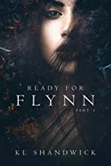 Ready For Flynn, Part 1 : A Rockstar Romance (The Ready For Flynn Series): Best Friend Younger Sister Love Story Kindle Edition