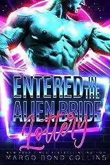 Entered in the Alien Bride Lottery: A Sci Fi Alien Romance (Khanavai Warrior Bride Games Book 1) Kindle Edition