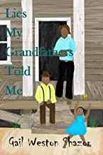 Lies My Grand Fathers Told Me