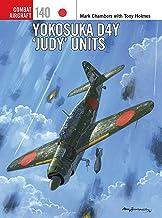 Yokosuka D4Y 'Judy' Units (Combat Aircraft)