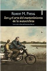 Zen y el arte del mantenimiento de la motocicleta (Spanish Edition) Format Kindle