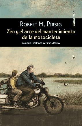 Zen y el arte del mantenimiento de la motocicleta (Spanish Edition)