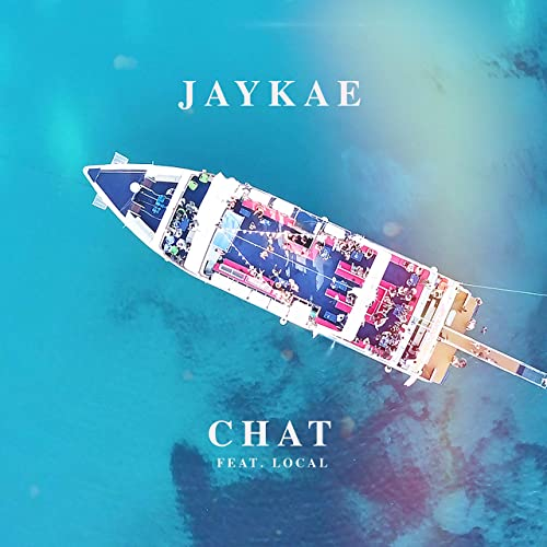 Amazon.com: Chat (feat. Local) [Explicit]: Jaykae: MP3 Downloads