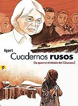 Cuadernos rusos (Cuadernos rusos): La guerra olvidada del Cáucaso
