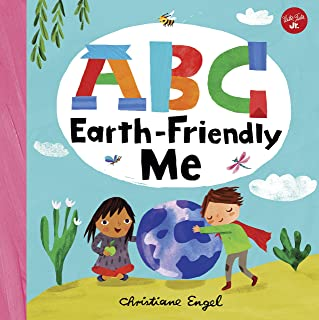 ABC Earth-Friendly Me (ABC for Me): From Action to Zero Waste, here are 26 things a kid can do to care for the Earth!: 7