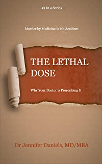 The Lethal Dose (Murder By Medicine is No Accident Book 1)