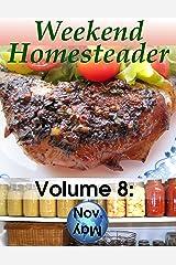 Weekend Homesteader: November Kindle Edition