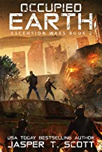 Occupied Earth (The Sequel to First Encounter) (Ascension Wars Book 2)