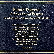 Baha'I Prayers: A Selection of Prayers
