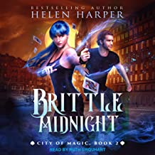 Brittle Midnight: City of Magic Series, Book 2