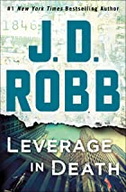 Cover image of Leverage in Death by J. D. Robb