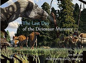 Last Day of the Dinosaur Mummy
