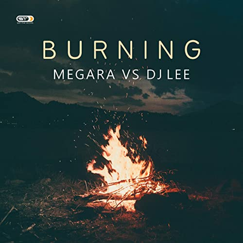 Megara vs. DJ Lee - Burning