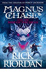 Magnus Chase and the Ship of the Dead (Book 3) Kindle Edition